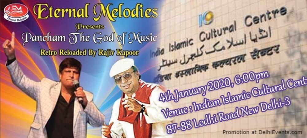 Eternal Melodies Pancham God Music Rajiv Kapoor India Islamic Cultural Centre Lodhi Road Creative