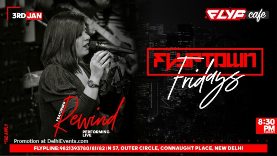 Flyptown Fridays Rewind Flyp Cafe Connaught Place Creative