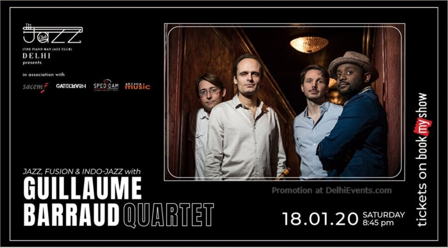 Guillaume Barraud Quartet Piano Man Jazz Club Safdarjung Enclave Creative