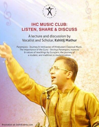 Parampara Journey Intricacies Hindustani Classical Music Kshitij Mathur India Habitat Centre Lodhi Road Creative