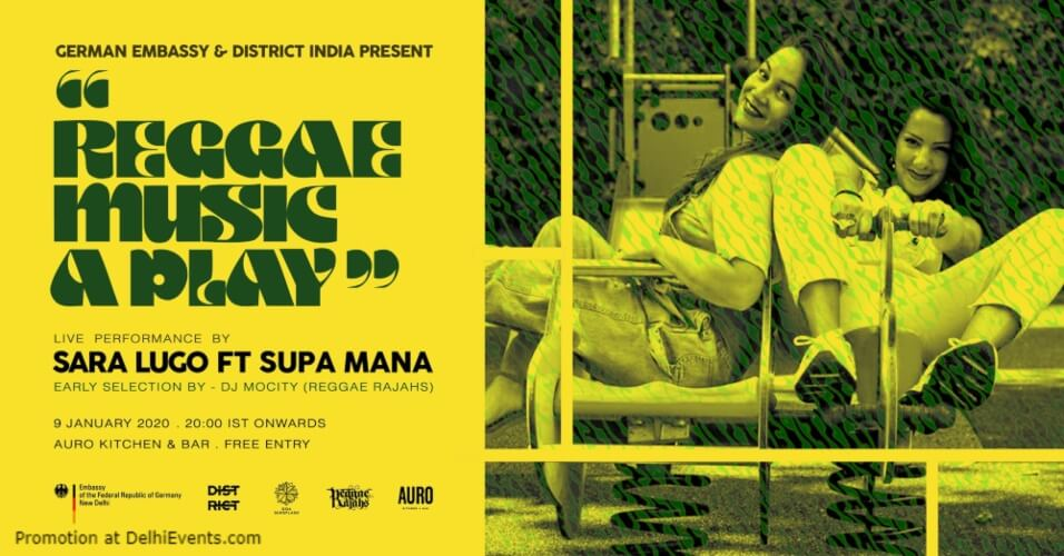 Reggae Music Play w Sara Lugo Supa Mana District India Gulmohar Park Creative