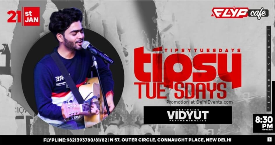 Tipsy Tuesdays Vidyut Flyp Cafe Connaught Place Creative