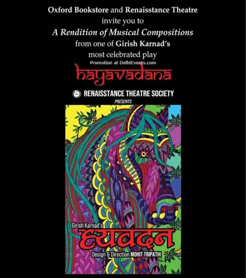 Renaisstance Theatre Society Rendition Musical Compositions Hayavadana Play Oxford Bookstore CP Creative