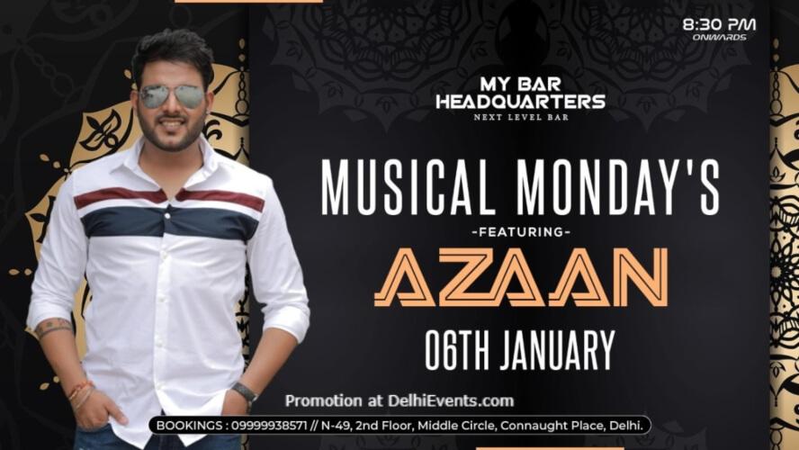 Musical Mondays Feat Azaan My Bar Headquarters Connaught Place Creative