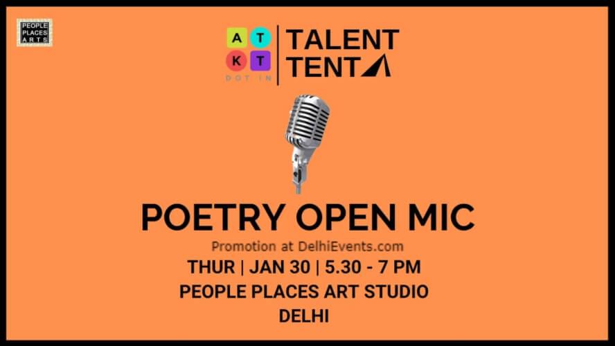 ATKT Talent Tent Poetry Open Mic Delhi People Places Arts Kalkaji Creative