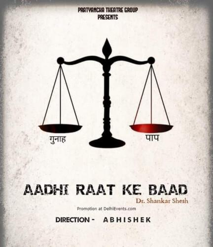 Aadhi Raat Ke Baad Play Studio Safdar New Ranjit Nagar Creative