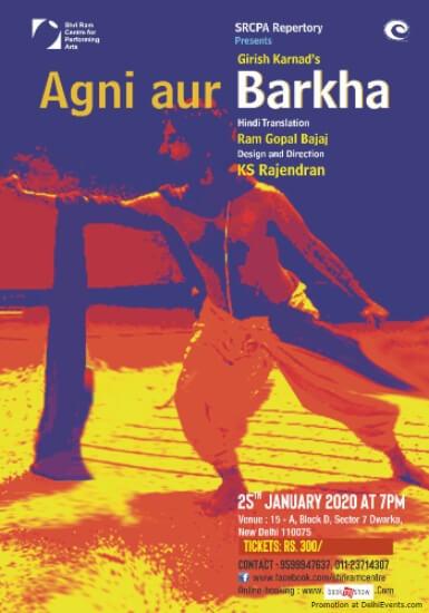 Shri Ram Centre Agni Aur Barkha Play CCRT Dwarka Creative