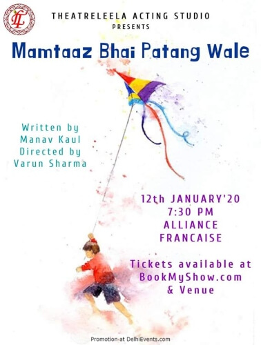 Theatreleela Acting Studio Mamtaaz Bhai Patang Wale Play Alliance Francaise Creative