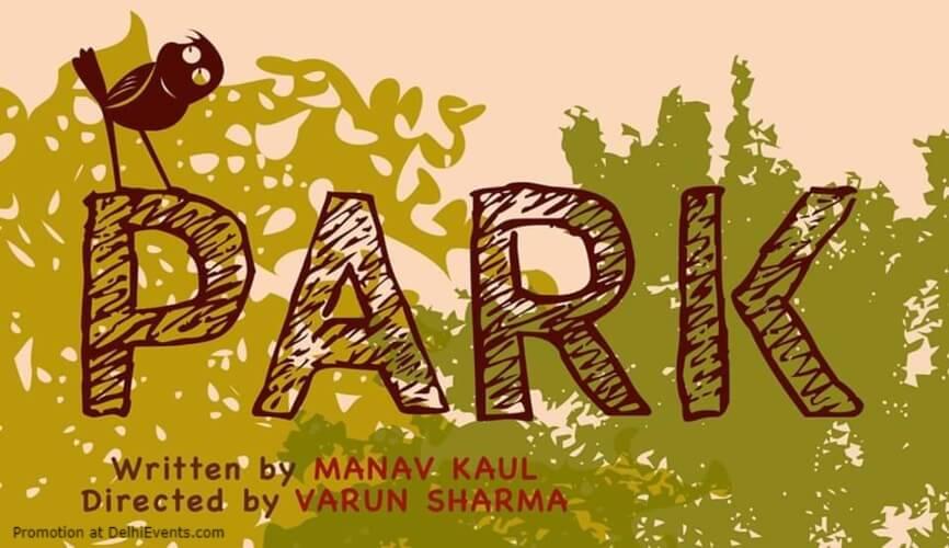 Manav Kauls Park Comedy Play Alliance Francaise Lodhi Road Creative