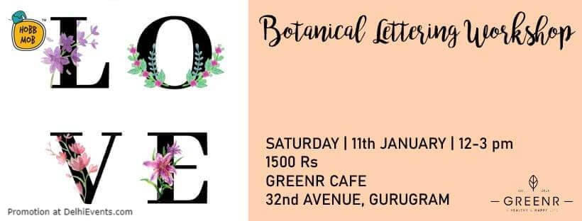 Botanical Lettering Workshop Greenr Cafe Gurugram Creative