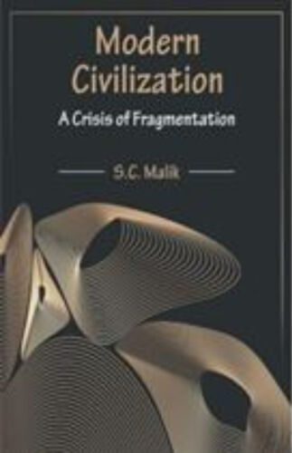 Modern Civilization Crisis fragmentation SC Malik Book Cover