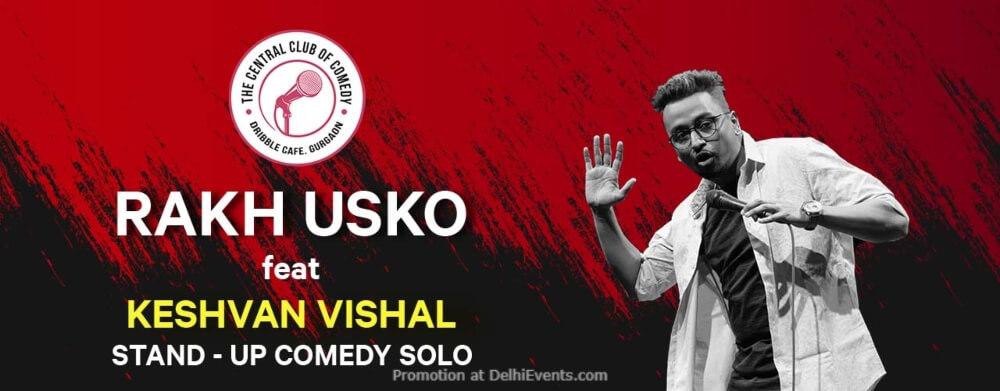 Rakh Usko Standup Comedy Keshvan Vishal Dribble Cafe Gurugram Creative