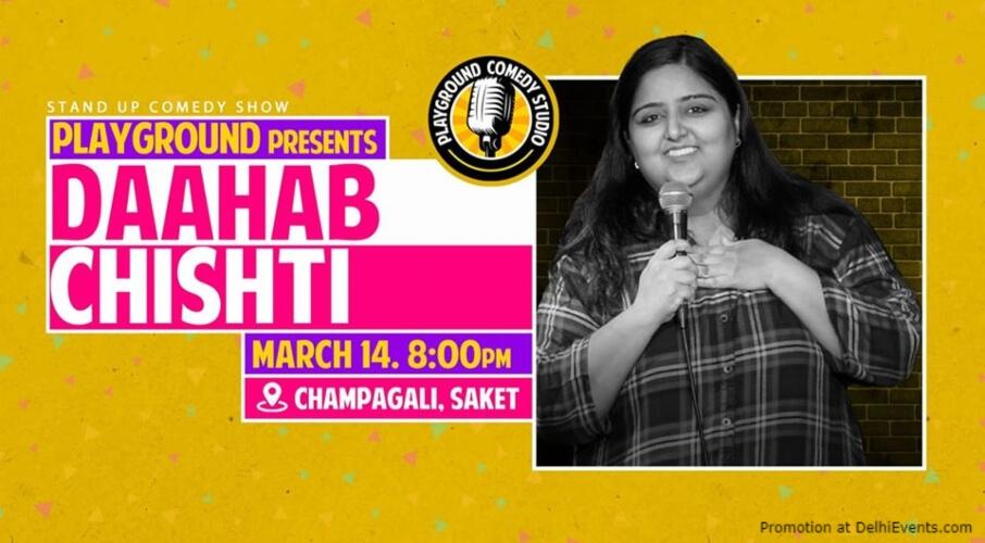 Standup Comedy Daahab Chishti Playground Studio Saket Creative