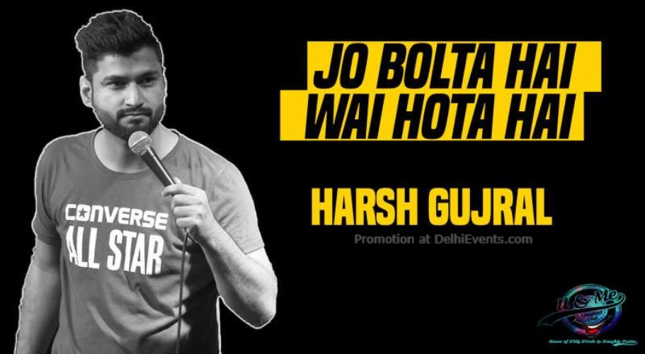 Jo Bolta Hai Wai Hota Standup Comedy Harsh Gujral Imperfecto Ruin Pub Ansal Plaza Mall Creative