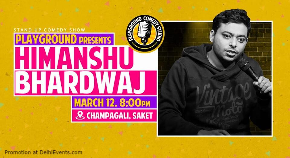Standup Comedy Himanshu Bhardwaj Playground Studio Saket Creative