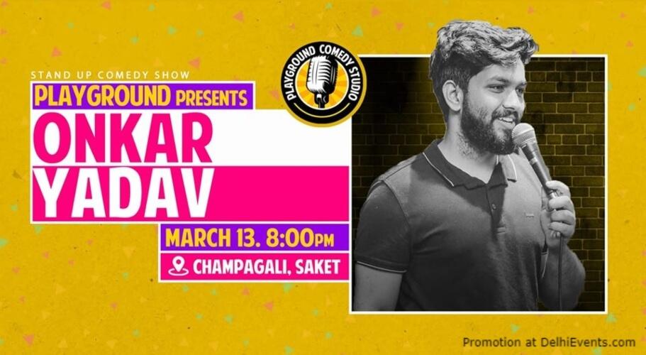 Standup Comedy onkar Yadav Playground Studio Saket Creative