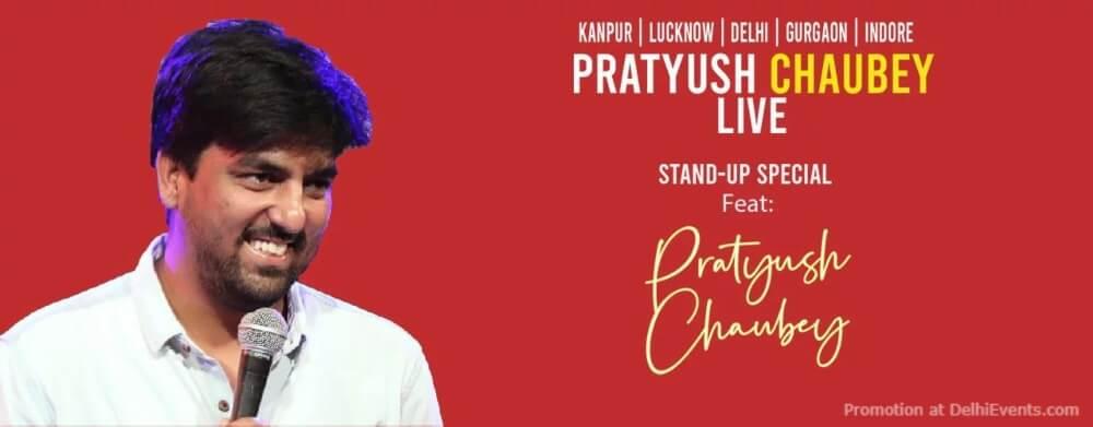 Standup Comedy Show Pratyush Chaubey Akshara Theatre Baba Kharak Singh Marg Creative