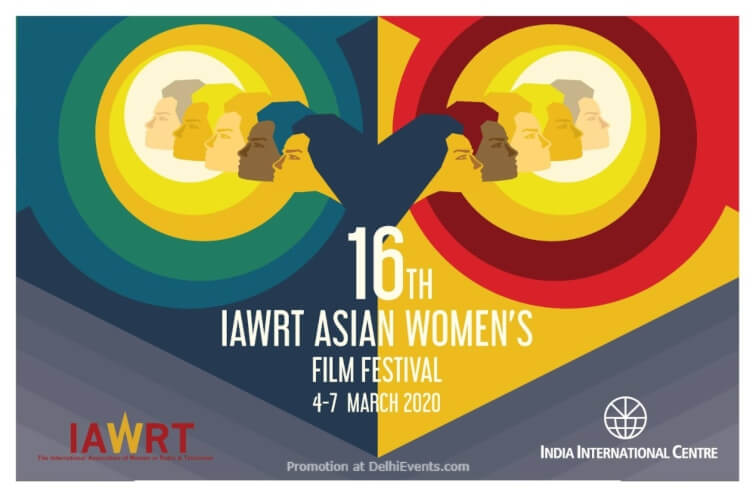 16th IAWRT Asian Women's Film Festival India International Centre Lodhi Estate Creative