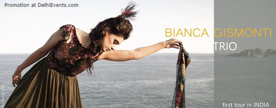 Concert Bianca Gismonti India Tour Creative
