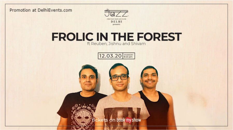 Frolic Forest Piano Man Jazz Club Safdarjung Enclave Creative