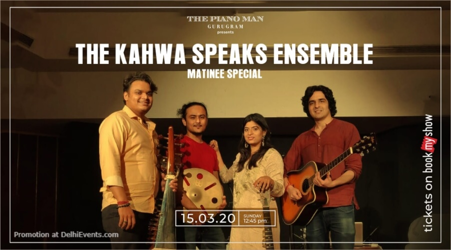 Kahwa speaks Ensemble Matinee Special Piano Man Gurugram Creative