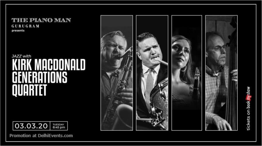 Kirk MacDonald Generations Quartet Piano Man Gurugram Creative