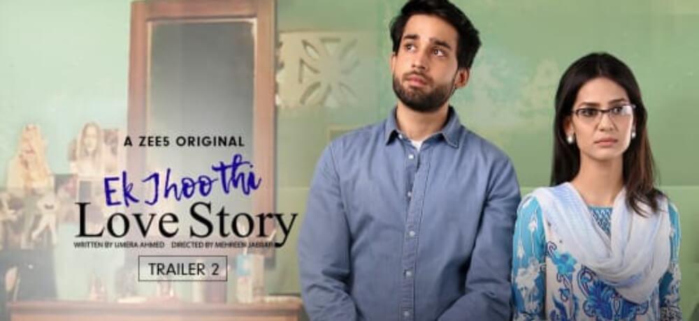 Ek Jhoothi Love Story Madiha Imam Bilal Abbas Khan Zee5 Creative