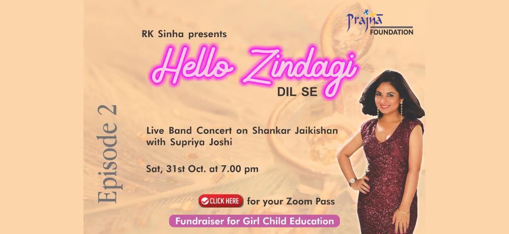Hello Zindagi DIL SE Episode2 concert Supriya Joshi Zoom Creative
