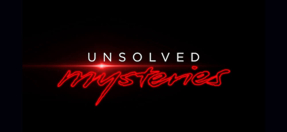 Unsolved Mysteries Season 2 Documentary Series Netflix Creative
