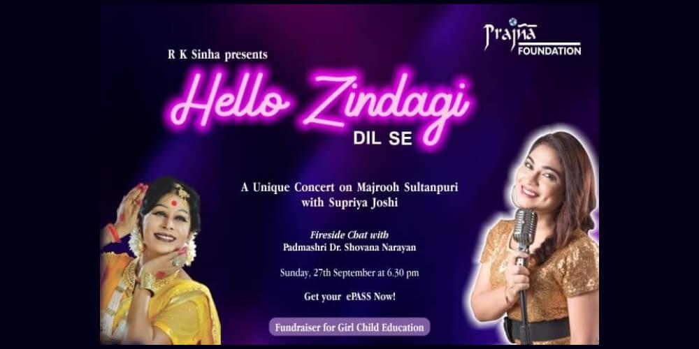 Hello Zindagi – DIL SE concert Supriya Joshi Fireside Chat Dr Shovana Narayan Zoom Creative