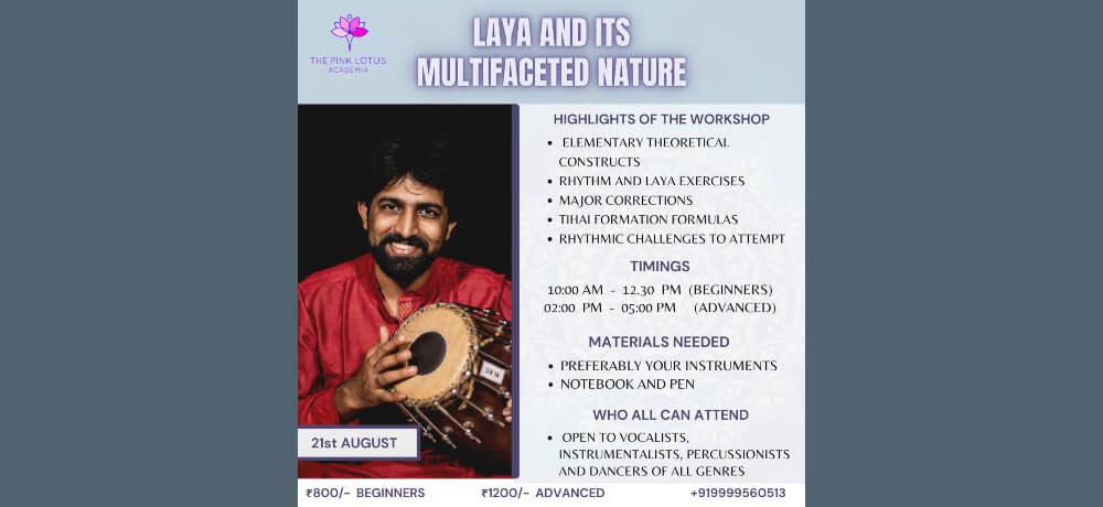 Laya its Multifaceted Nature Music Workshop Pink Lotus Academia Creative