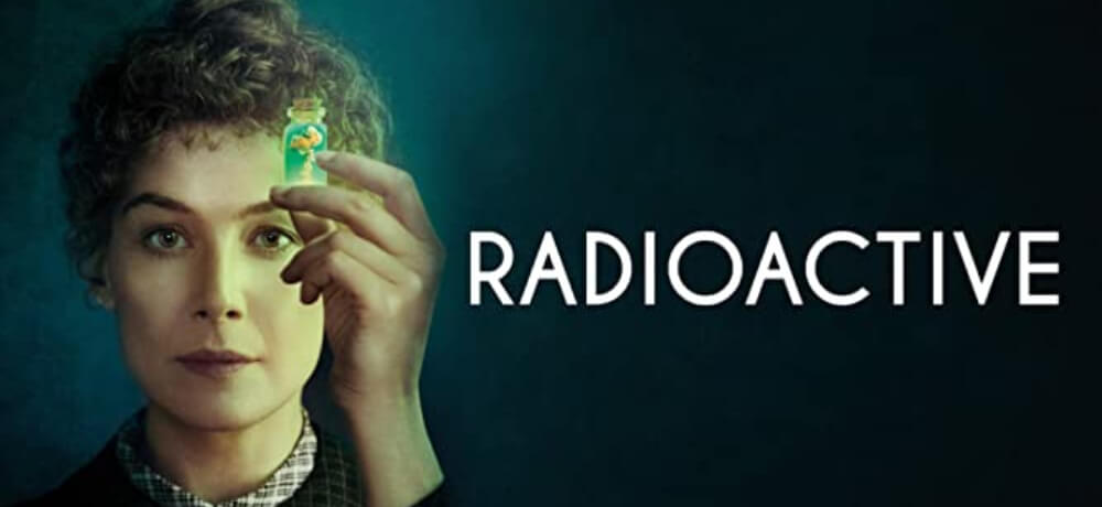 Radioactive Rosamund Pike Sam Riley Aneurin Barnard BookMyShow Creative