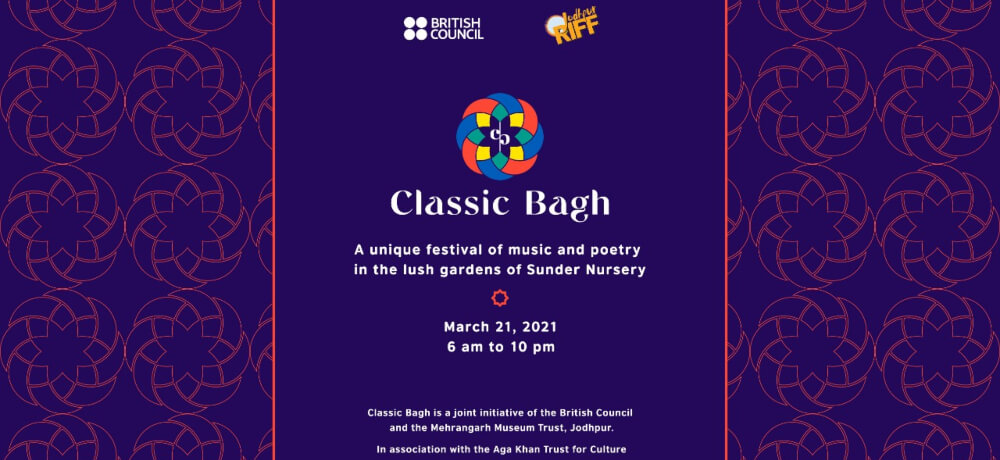 Jodhpur RIFF British Council Aga Khan Trust Classic Bagh Festival Music Poetry Sunder Nursery Nizamuddin Creative