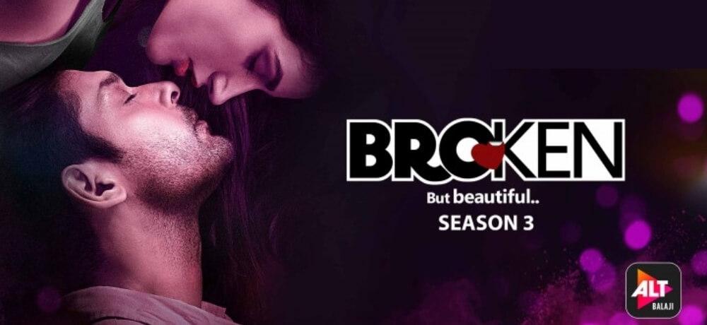 Broken Beautiful Season Sidharth Shukla Sonia Rathee ALT Balaji Creative